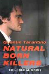 Natural Born Killers by Quentin Tarantino (9780802134486) - PaperBack - Poetry & Drama