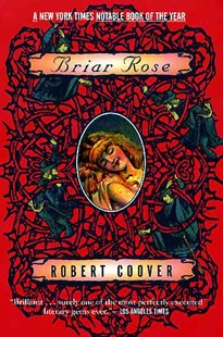 Briar Rose by Robert Coover (9780802135414) - PaperBack - Fantasy