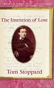The Invention of Love by Tom Stoppard (9780802135810) - PaperBack - Poetry & Drama Plays