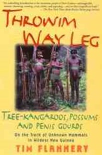 Throwim Way Leg by Tim F. Flannery, Tim Flannery (9780802136657) - PaperBack - Pets & Nature Wildlife