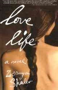 Love Life by Zeruya Shalev, Dalya Bilu, Tseruyah Shalev (9780802137814) - PaperBack - Modern & Contemporary Fiction General Fiction
