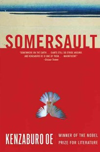 Somersault by Kenzaburo Oe, Kenzaburao Aoe (9780802140456) - PaperBack - Modern & Contemporary Fiction General Fiction