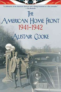 The American Home Front by Alistair Cooke (9780802143327) - PaperBack - History Latin America