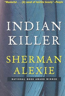Indian Killer by Sherman Alexie (9780802143570) - PaperBack - Crime Mystery & Thriller