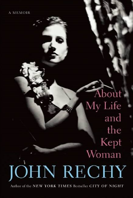 About My Life and the Kept Woman