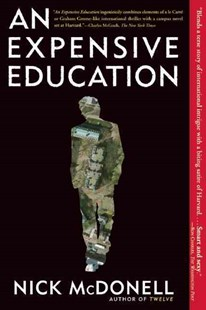 An Expensive Education by Nick McDonell (9780802144812) - PaperBack