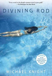 Divining Rod by Michael Knight, Michael Knight (9780802144973) - PaperBack - Crime Mystery & Thriller