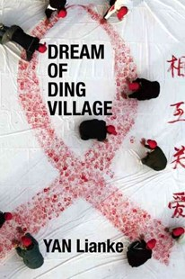 Dream of Ding Village by Yan Lianke, Cindy Carter (9780802145727) - PaperBack - Modern & Contemporary Fiction General Fiction