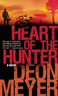 Heart of the Hunter by Deon Meyer, K. L. Seegers (9780802145789) - PaperBack - Crime Mystery & Thriller