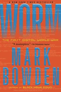 Worm by Mark Bowden (9780802145949) - PaperBack - Computing Networking