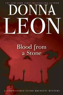 Blood from a Stone by Donna Leon (9780802146038) - PaperBack - Crime Mystery & Thriller