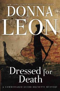 Dressed for Death by Donna Leon (9780802146045) - PaperBack - Crime Mystery & Thriller