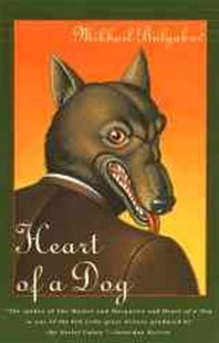 Heart of a Dog by Mikhail Afanasevich Bulgakov, Mirra Ginsburg (9780802150592) - PaperBack - Modern & Contemporary Fiction General Fiction