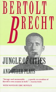Jungle of the Cities and Other Plays by Bertolt Brecht, Eric Bentley, Anselm Hollo (9780802151490) - PaperBack - Poetry & Drama Plays
