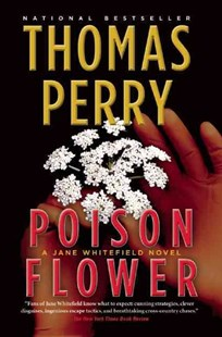 Poison Flower by Thomas Perry (9780802155115) - PaperBack - Adventure Fiction Modern