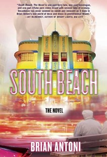 South Beach by Brian Antoni (9780802170439) - PaperBack - Modern & Contemporary Fiction General Fiction