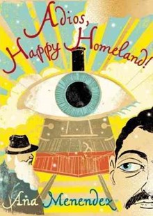 Adios, Happy Homeland! by Ana Menéndez (9780802170842) - PaperBack - Modern & Contemporary Fiction Short Stories
