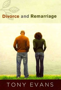 Divorce and Remarriage by Tony Evans (9780802408518) - PaperBack - Religion & Spirituality Christianity
