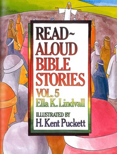 READ ALOUD BIBLE STORIES VOL 5