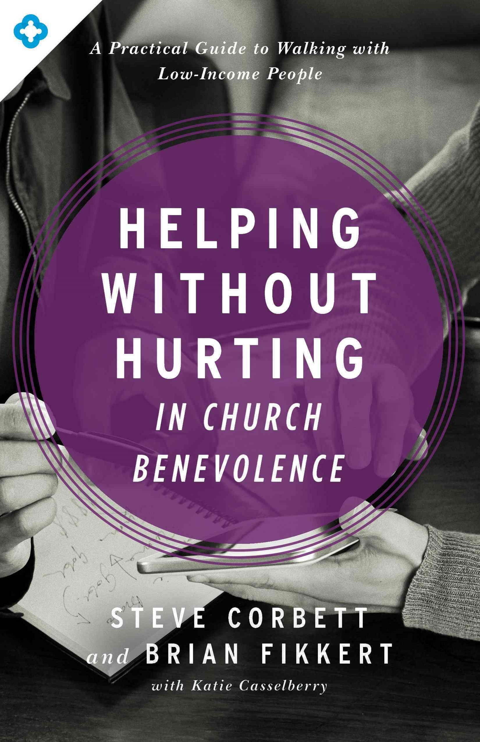 Helping Without Hurting in Church Benevolence