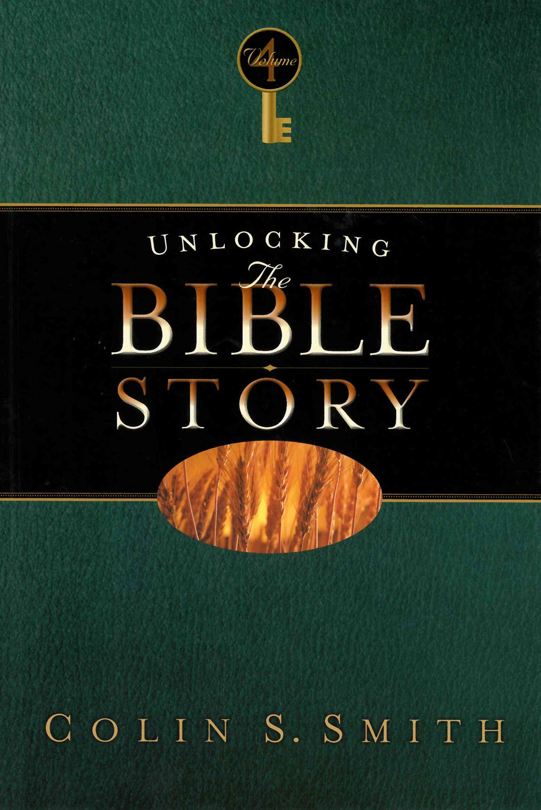 Unlocking the Bible Story: New Testament Volume 4