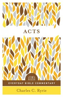 Acts by Charles C. Ryrie (9780802418227) - PaperBack - Religion & Spirituality Christianity