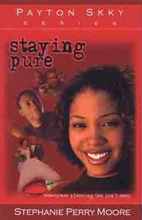 Staying Pure by Stephanie Perry Moore, Stephanie Perry Moore (9780802442369) - PaperBack - Young Adult Contemporary