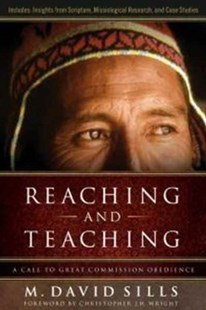 Reaching and Teaching by Michael David Sills (9780802450296) - PaperBack - Religion & Spirituality Christianity