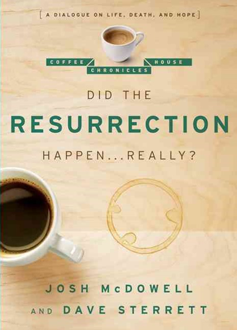 Did the Resurrection Happen ... Really?