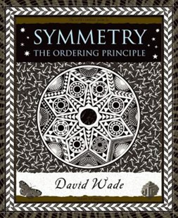 Symmetry by David Wade (9780802715388) - HardCover - Science & Technology Mathematics