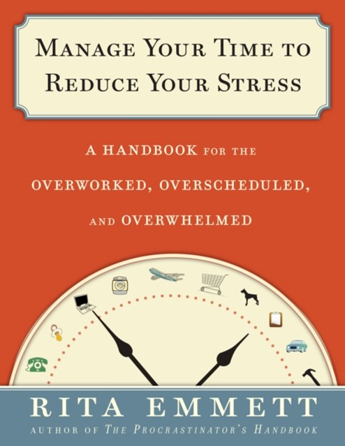 (ebook) Manage Your Time to Reduce Your Stress