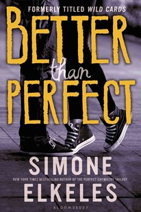 Better Than Perfect by Simone Elkeles (9780802737250) - PaperBack - Young Adult Contemporary