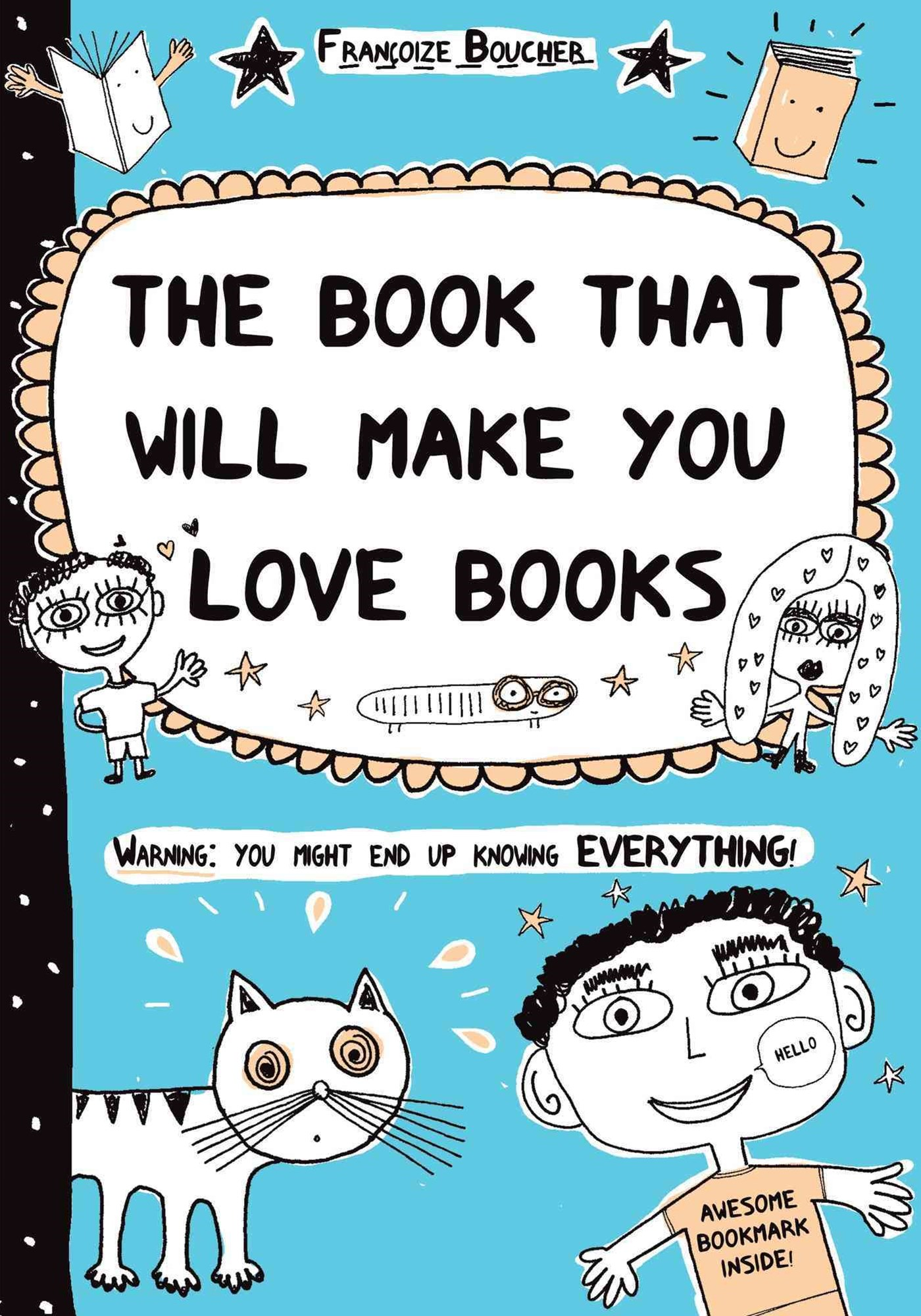 Book That Will Make You Love Books
