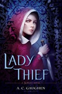 Lady Thief by A. C. Gaughen (9780802737885) - PaperBack - Young Adult Contemporary