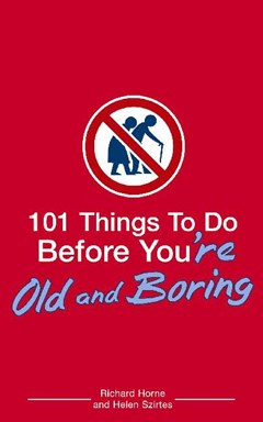 101 Things to Do Before You