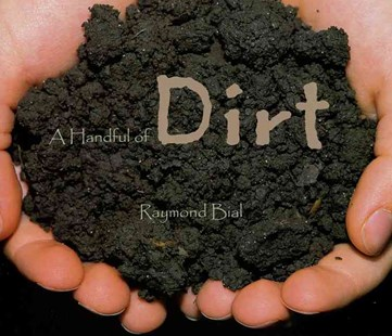 A Handful of Dirt by Raymond Bial, Raymond Bial (9780802786982) - HardCover - Children's Fiction Older Readers (8-10)