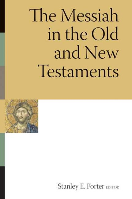 Messiah in the Old and New Testaments