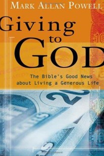 Giving to God by Mark Allan Powell, Mark Allen Powell (9780802829269) - PaperBack - Religion & Spirituality Christianity
