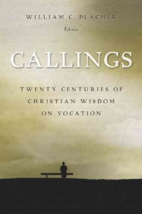 Callings by William C. Placher (9780802829276) - PaperBack - Religion & Spirituality Christianity