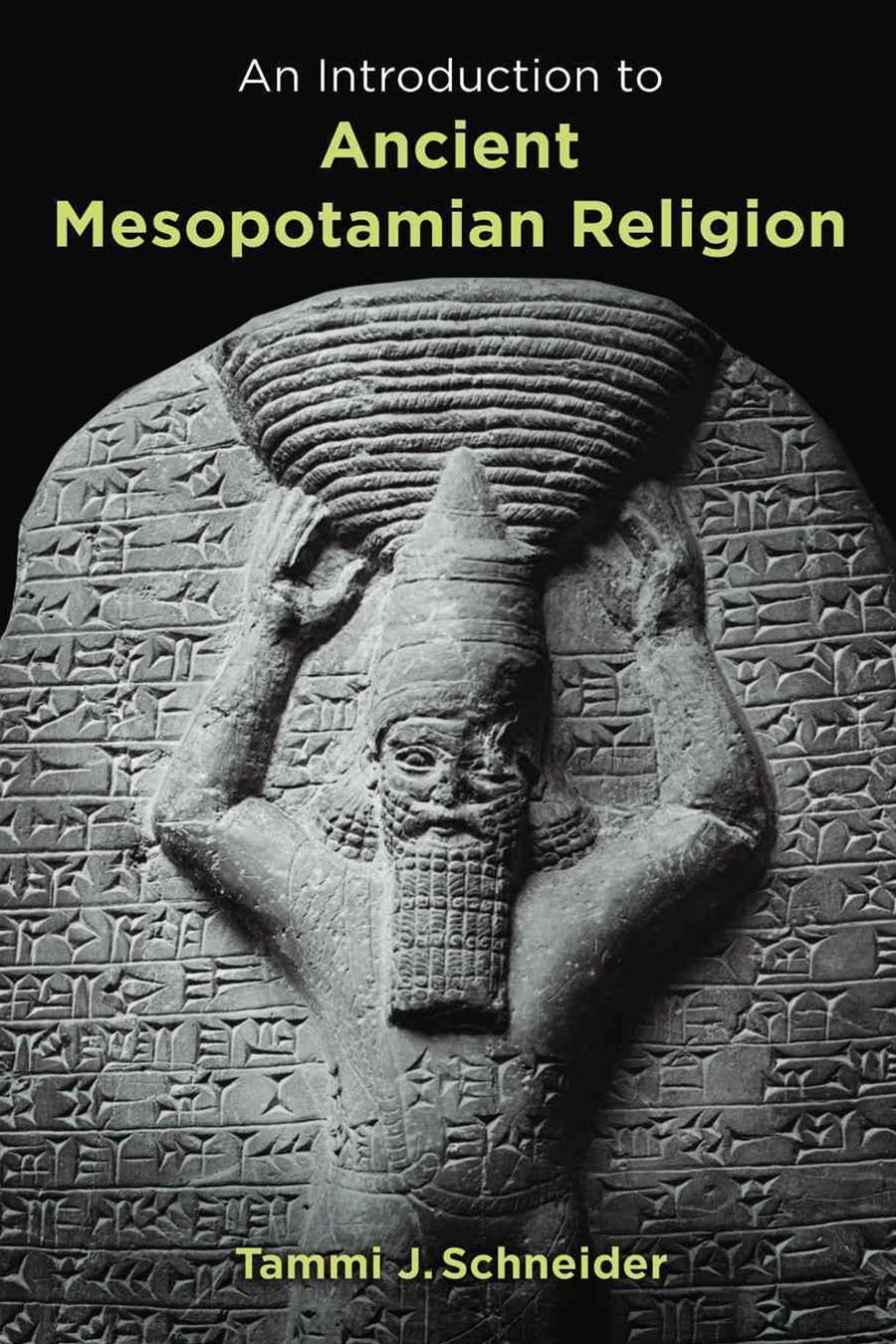 Introduction to Ancient Mesopotamian Religion