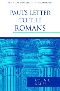 Paul's Letter to the Romans by Colin G. Kruse (9780802837431) - HardCover - Religion & Spirituality Christianity