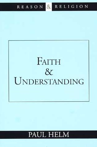 Faith and Understanding