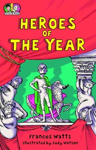 Heroes of the Year by Frances Watts, Judy Watson (9780802854124) - PaperBack - Children's Fiction Intermediate (5-7)