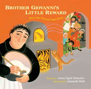Brother Giovanni's Little Reward by Anna Egan Smucker, Amanda Hall (9780802854209) - HardCover - Children's Fiction Early Readers (0-4)
