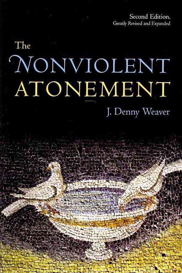 The Nonviolent Atonement, Second Edition