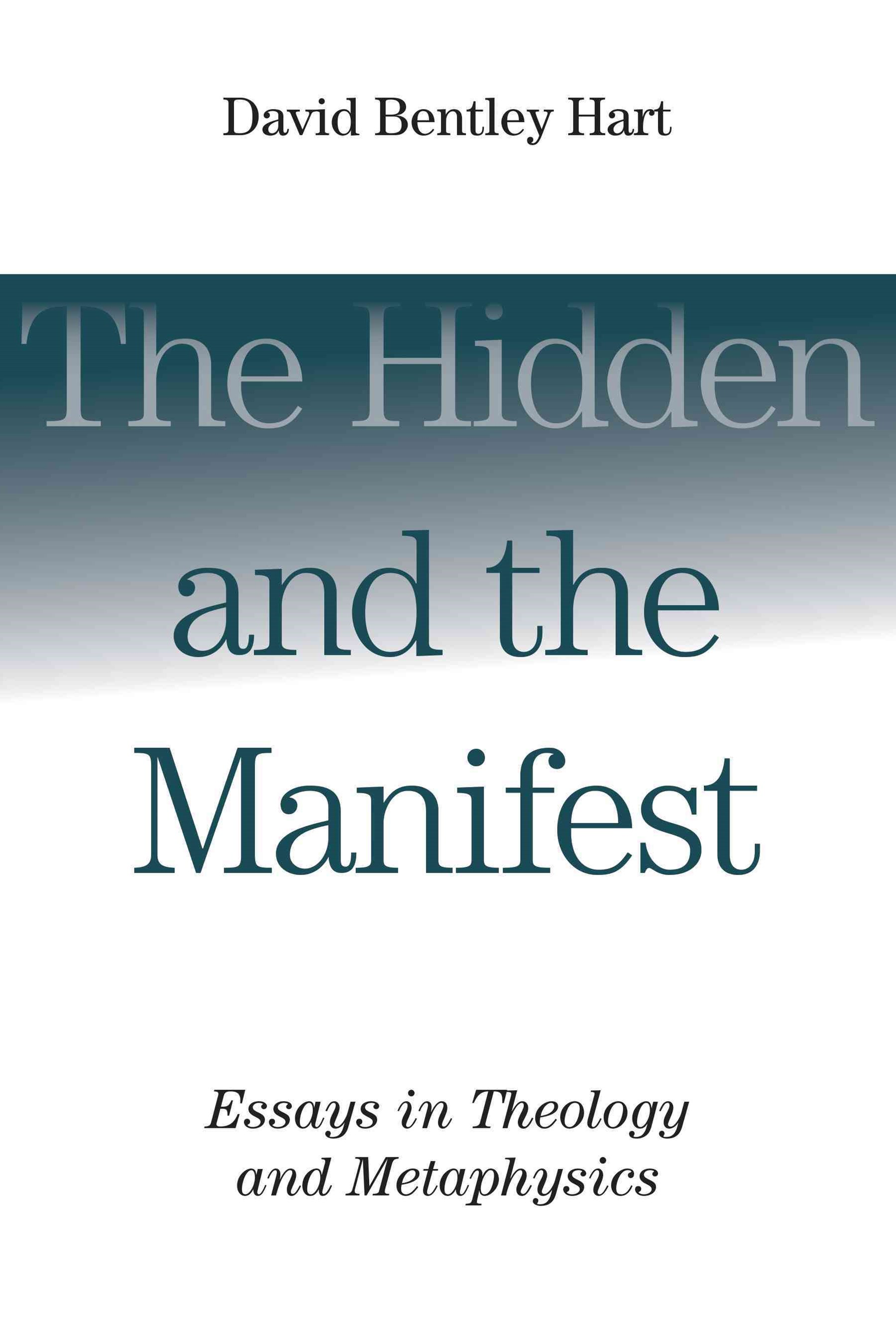 Hidden and the Manifest