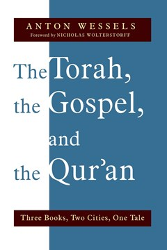 The Torah, the Gospel, and the Qur