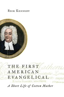 First American Evangelical by Rick Kennedy (9780802872111) - PaperBack - Biographies General Biographies