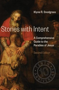 Stories with Intent by Klyne Snodgrass (9780802875693) - HardCover - Religion & Spirituality Christianity