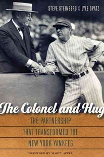 The Colonel and Hug by Steve Steinberg, Lyle Spatz, Marty Appel (9780803248656) - HardCover - History Latin America